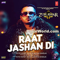 Raat Jashan Di - Zorawar - Yo Yo Honey Singh 190Kbps.mp3