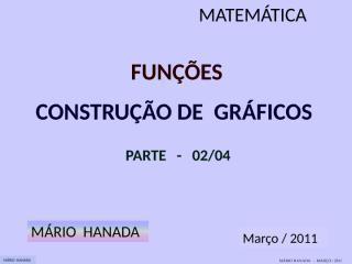 função - construção de gráficos - parte 3 de 4.pps