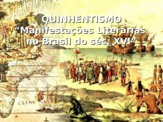 quinhentismo-130326170306-phpapp01.ppt