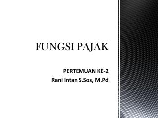 P2 Fungsi Pajak new.pdf