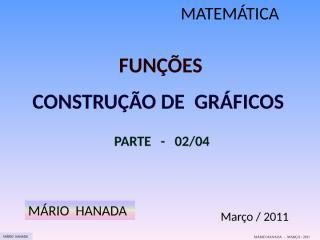 função - construção de gráficos - parte 2 de 4.pps