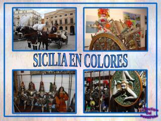 SiciliaEnColores (RGatto200312).pps