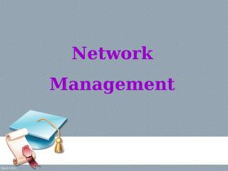 Imagine that you are working for a company (maybe you are) that has decided to move from an SNMP-based to a Web-based management system.ppt