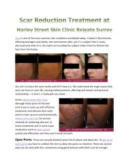 Scar Reduction Treatment at Harley Street Skin Clinic Reigate Surrey.pdf