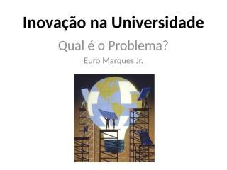 Inovação na Universidade.pptx