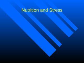 Nutrition & Stress.ppt