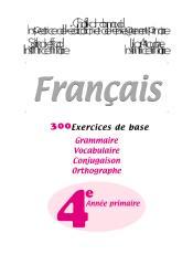 ثلاثمائة تمارين في مادة اللغة الفرنسية للسنة الرابعة ابتدائي.pdf