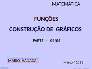 função - construção de gráficos - parte 4 de 4.pps