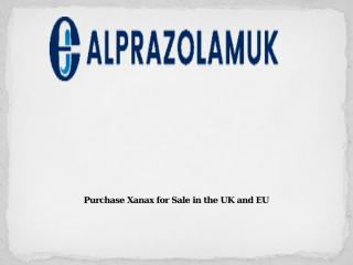 Purchase Xanax for Sale in the UK and EU.pptx