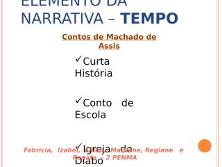 Elemento da Narrativa – TEMPO 08 out.ppt