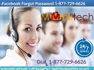 Your best friend in struggle time is Facebook Forgot Password 1-877-729-6626.pptx