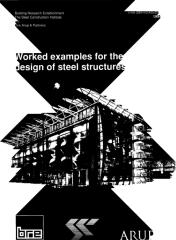 Eurocode 3 [Arup - Worked Examples For The Design Of Steel Structures - 1994].pdf