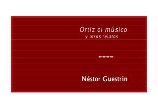 Ortiz el músico y otros relatos