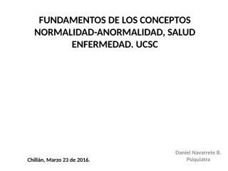 1. Normalidad, Anormalidad..ppt